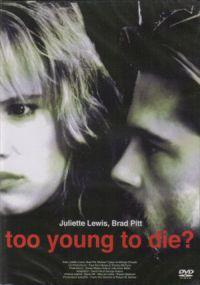 Za młoda by umrzeć?